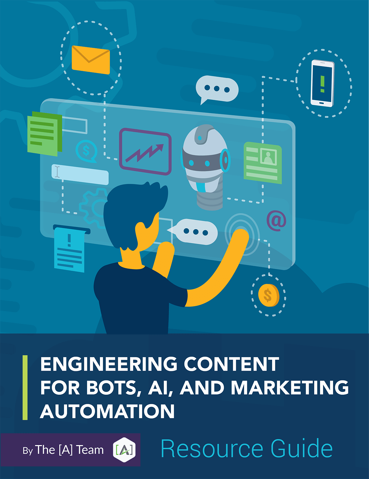 Resource Guide: Engineering Content for Bots, AI, and Marketing Automation