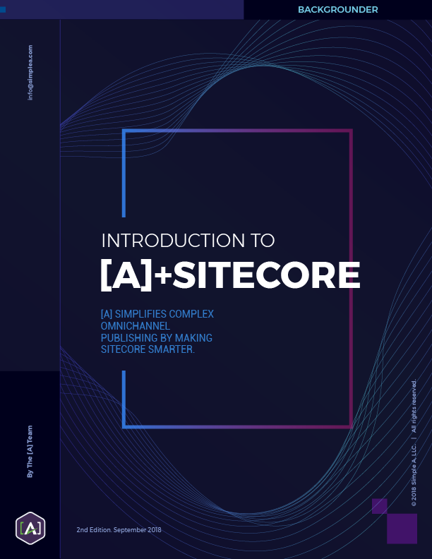 Backgrounder: Introduction to [A] and Sitecore