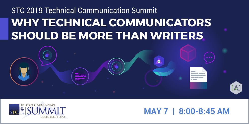 "Alan Porter on ""Why Technical Communicators Should Be More Than Writers"" at STC Summit"
