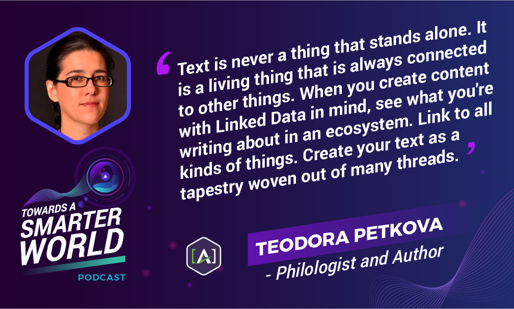 Text is never a thing that stands alone. It is a living thing that is always connected to other things. When you create content with Linked Data in mind, see what you're writing about in an ecosystem. Link to all kinds of things. Create your text as a tapestry woven out of many threads.