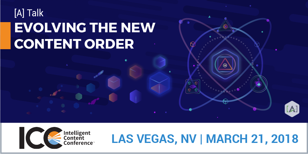 ICC 2018 Las Vegas: Evolving the New Content Order