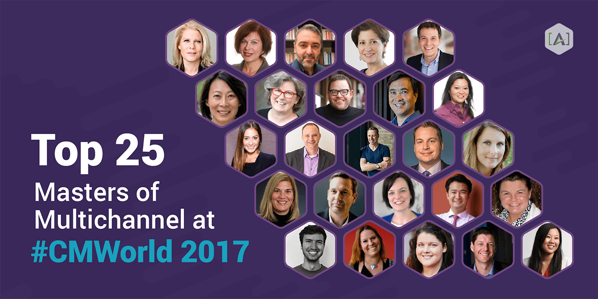 Top 25 Masters of Multichannel at #CMWorld 2017