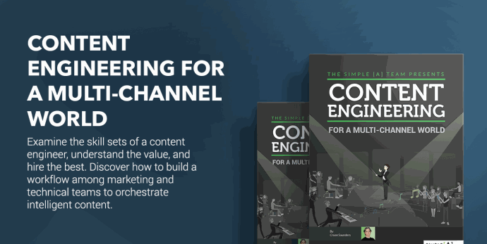 Content Engineering for a Multi-Channel World