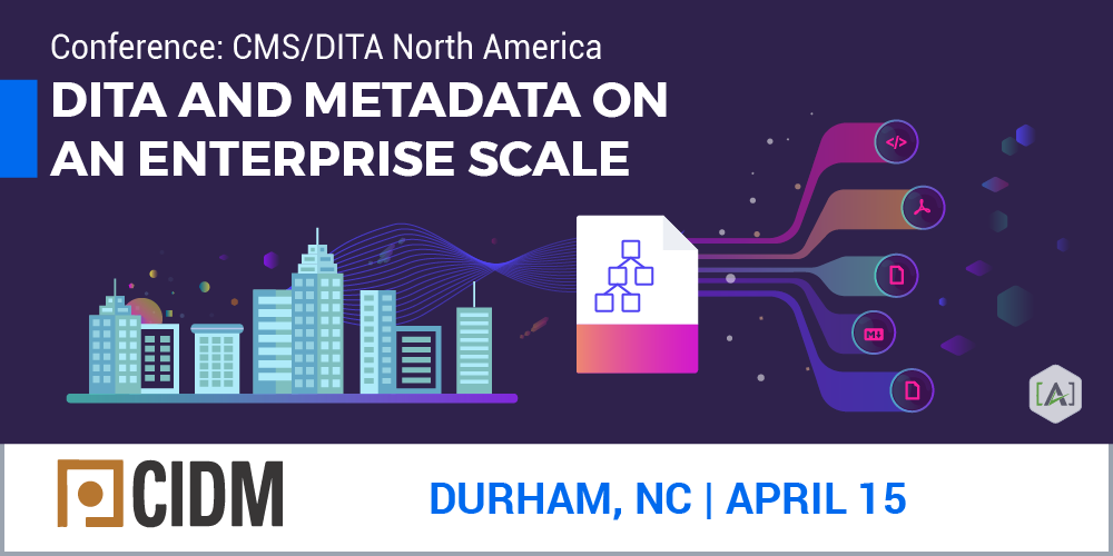 Gollner and Eberlein of [A] to Present on DITA and Metadata at CMS/DITA Conference