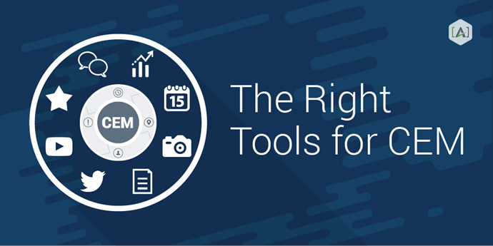 The Right Tools for Customer Experience Management