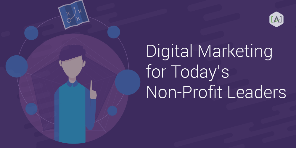 Digital Marketing for Associations & Nonprofits